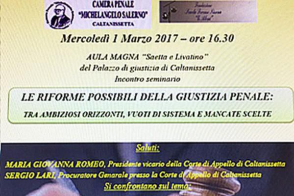''Le possibili riforme del processo penale'' - Caltanissetta, 1° Marzo