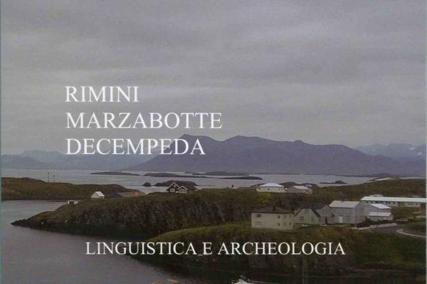 Rimini, Marzabotte, decempeda