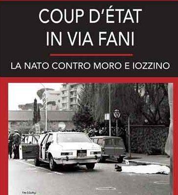 """Video della presentazione del volume: """"COUP D'ETAT IN VIA FANI. LA NATO CONTRO MORO E IOZZINO"""""""