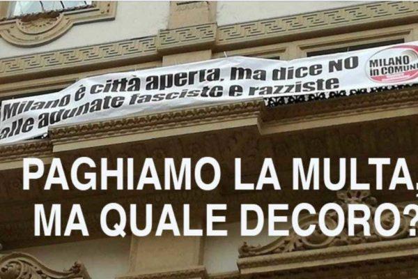 Martedì 22 ottobre h 18, piazza della Scala - PAGHIAMO LA MULTA, MA QUALE DECORO?