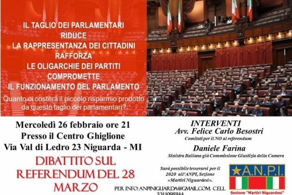 Milano, 26 febbraio: Il taglio dei parlamentari riduce la rappresentanza dei cittadini