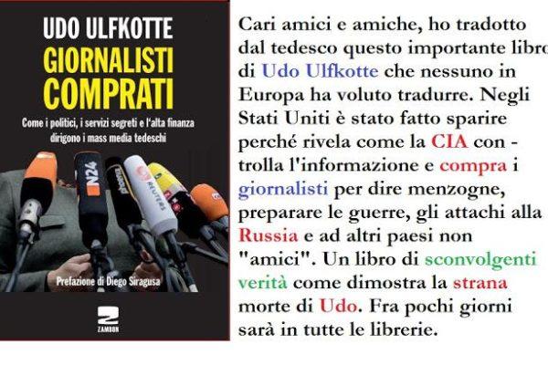 """Chi era Udo Ulkfotte, autore di """"Giornalisti comprati"""""""