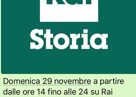 Domenica 29 novembre dalle 14.00 alle 24.00, su Rai Storia la trasmissione